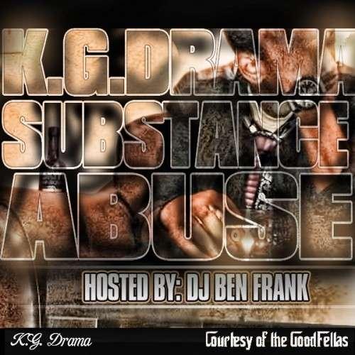 K.G. Drama - Substance Abuse
