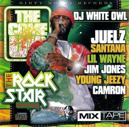 I'm A Rock Star, Vol. 2 - Juelz Santana (DJ White Owl)