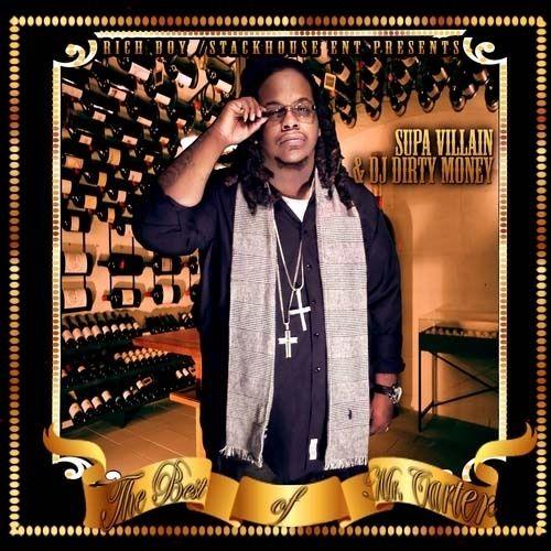 The Best Of Mr. Carter (Hosted By Rich Boy) - Supa Villain (DJ Dirty Money)