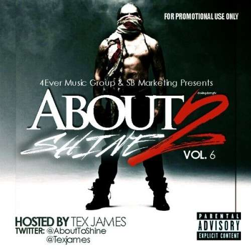 Various Artists - About 2 Shine 6 (Hosted By Tex James)