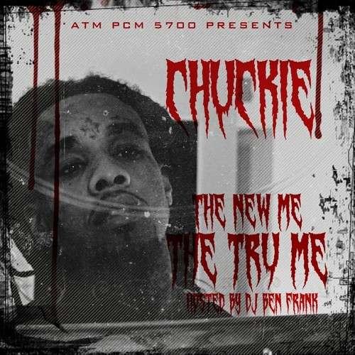 Chuckie - The New Me, The Tru Me