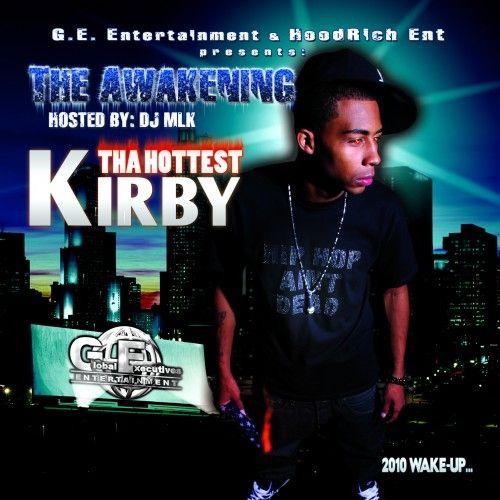 The Awakening - Kirby Tha Hottest (DJ MLK)