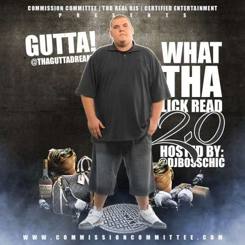 Gutta! - What The Lick Gone Read 2.0