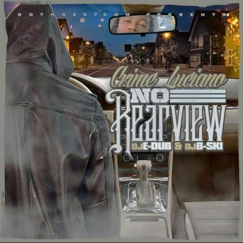 Crime Luciano - No Rearview
