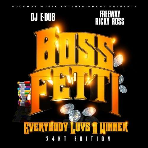 Boss Fetti - Everybody Luvs A Winner
