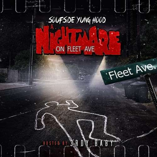 Soufside Yung Hood - A Nightmare On Fleet Ave