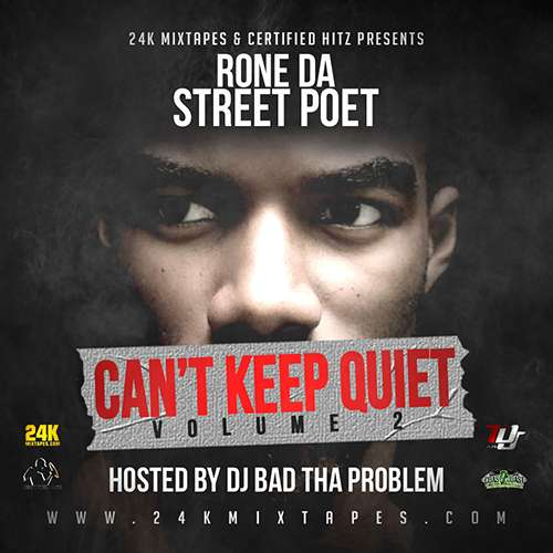 Rone Da Street Poet - Can't Keep Quiet 2