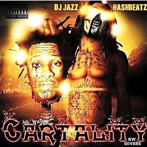 Lil Wayne  - Cartality