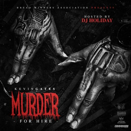 Murder For Hire - Kevin Gates (DJ Holiday)