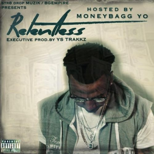 Relentless - MoneyBagg Yo