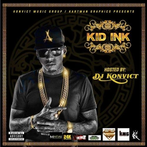 Kid Ink: The Mixtape - DJ Konvict