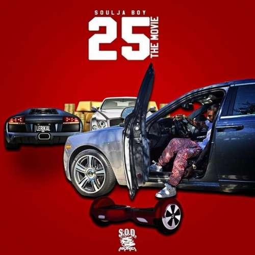 Soulja Boy - 25 The Movie