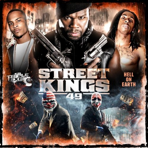 Street Kings 49 - DJ Triple Exe