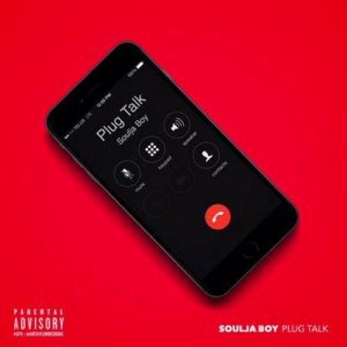 Plug Talk - Soulja Boy