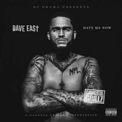 Dave East - HATE ME NOW