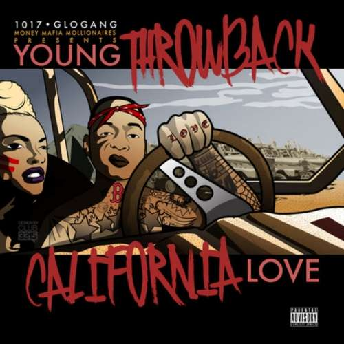 Young Throwback - California Love