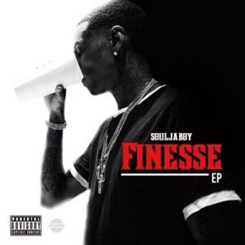 Finesse EP - Soulja Boy