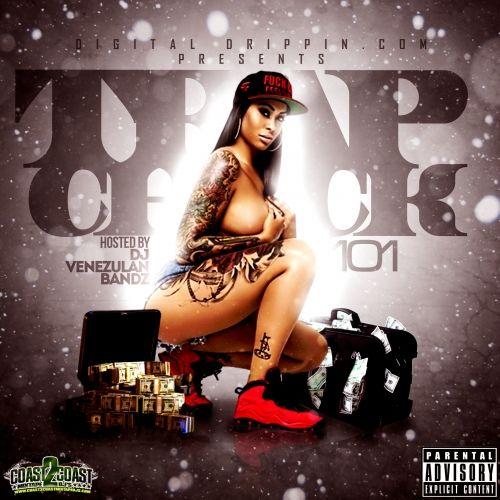 Trap Check 101 - Various Artist (DJ Venezulan Bandz)