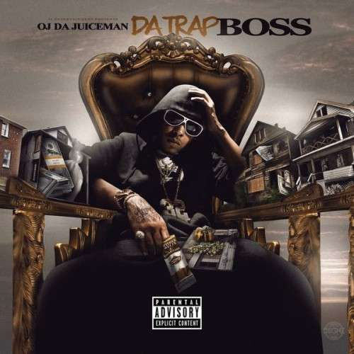 OJ Da Juiceman - Da Trap Boss