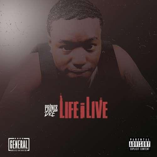 Prince Dre - Life I Live