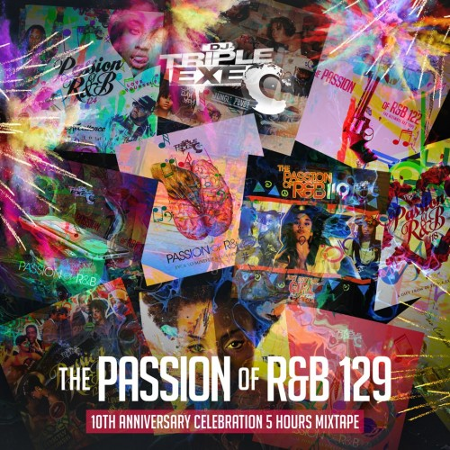 The Passion Of R&B 129 - DJ Triple Exe