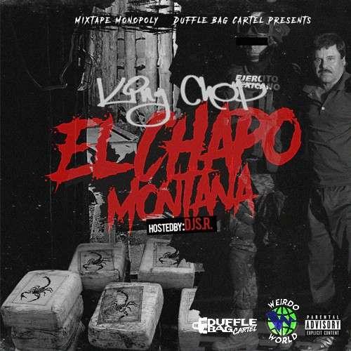King Chop - El Chapo Montana
