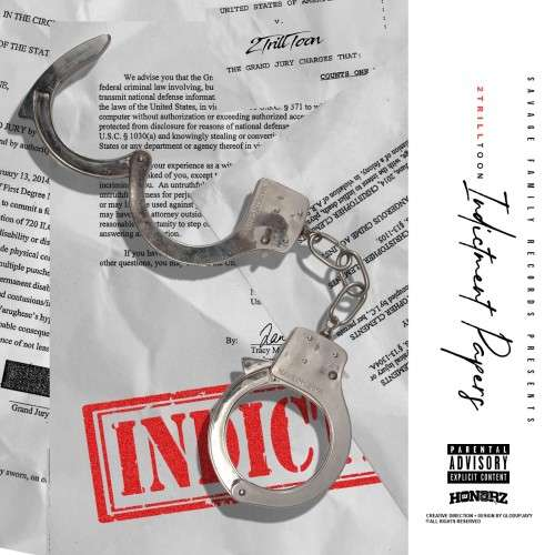 2TrillToon - Indictment Papers