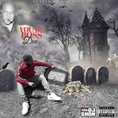 Young Boss Dee - Young Boss Dee