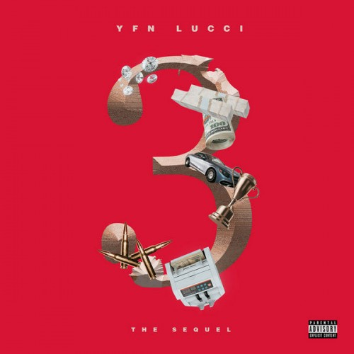 3: The Sequel - YFN Lucci (TIG Records)