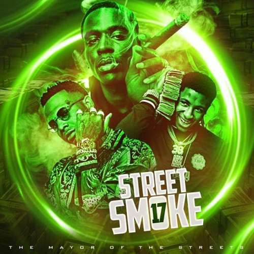 The Mayor Of The Streets - Street Smoke 17