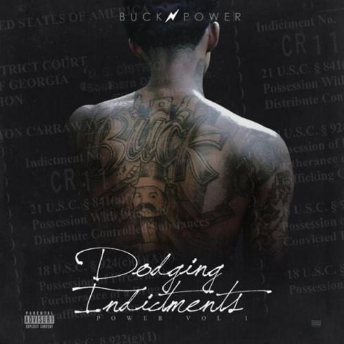 Dodging Indictments - Buck Power (DJ Mellz)