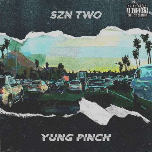 Yung Pinch - 4EverFriday Szn Two