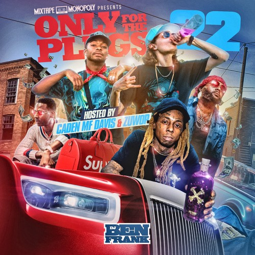 Only For The Plugs 22 - DJ Ben Frank