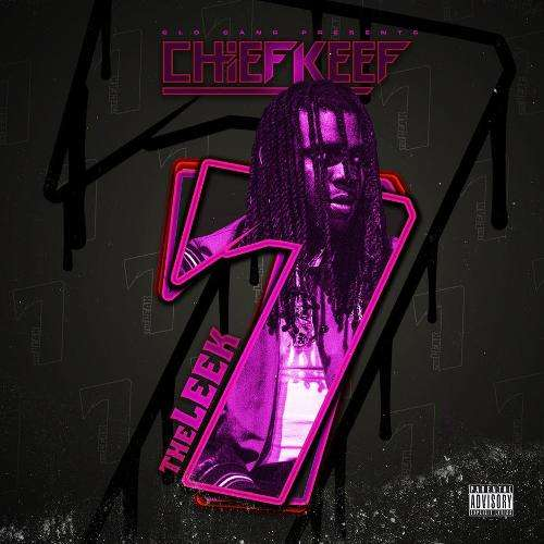 Chief Keef - The Leek, Vol. 7