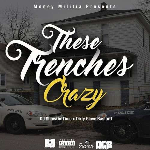 Various Artists - These Trenches Crazy