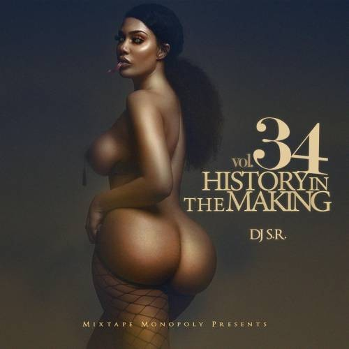History In The Making 34 - DJ S.R., Mixtape Monopoly
