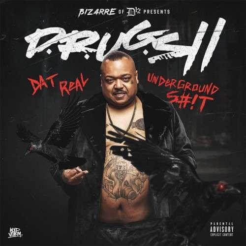 Bizarre - D.R.U.G.S 2 (Dat Real Underground Shit)