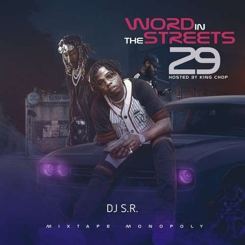 Various Artists - Word In The Streets 29 (Hosted By King Chop)
