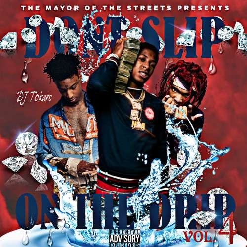 Various Artists - Don't Slip On The Drip Vol.4