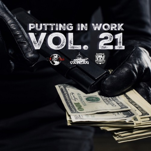 Putting In Work 21 - DJ Cube