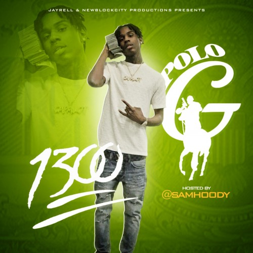 1300  - Polo G (Sam Hoody)