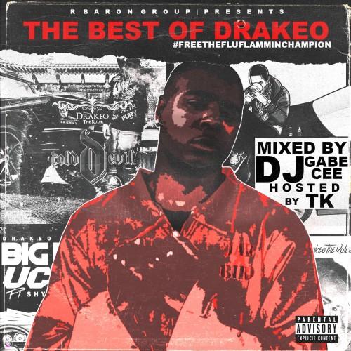 #FreeTheFluFlammingChamp (Hosted By TK) - Drakeo The Ruler (DJ Gabe Cee)
