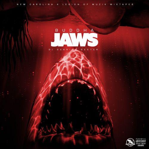 Jaws - Buddha (DJ Derrick Geeter)