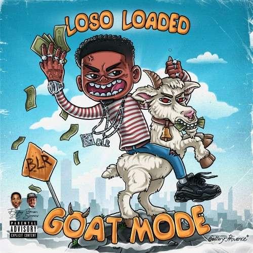 Loso Loaded - Goat Mode