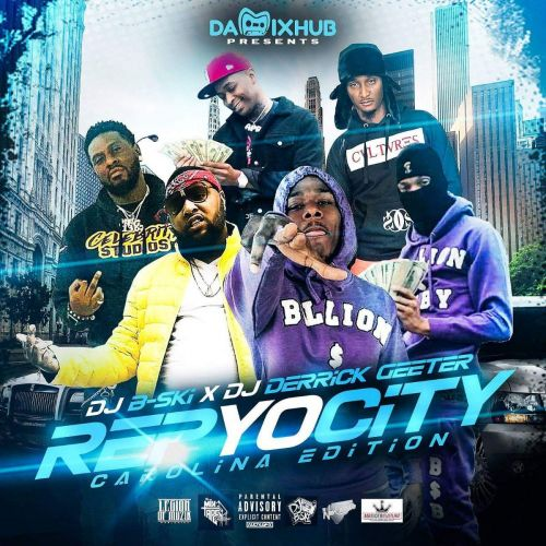 Rep Yo City (Carolina Edition) - DJ B-Ski, DJ Derrick Geeter