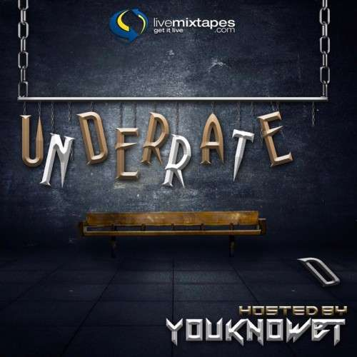 Various Artists - Underrated (Hosted By You Know BT)