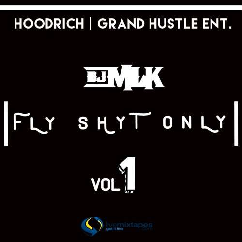 Various Artists - Fly Shyt Only