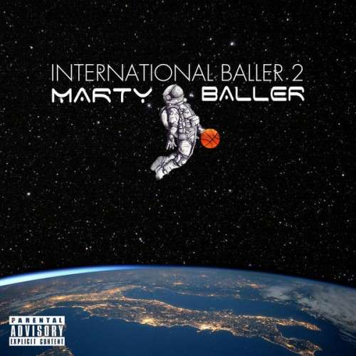 Marty Baller - International Baller 2