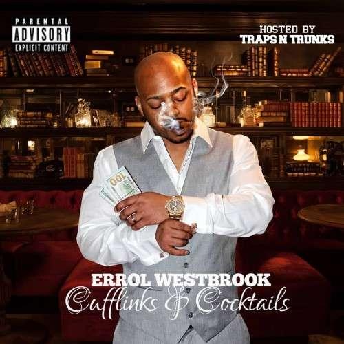 Errol Westbrook - Cufflinks And Cocktails