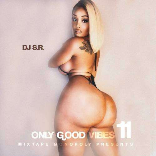 Various Artists - Only Good Vibes 11
